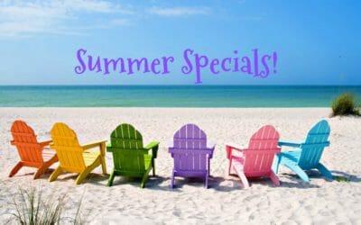Summer Specials!